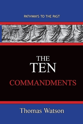 The Ten Commandments - Watson, Thomas