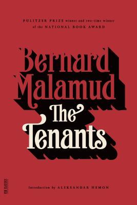 The Tenants - Malamud, Bernard, Professor, and Hemon, Aleksandar (Introduction by)
