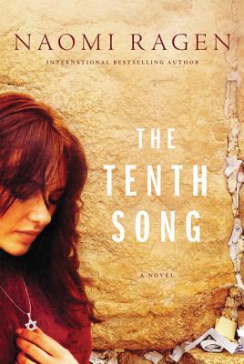 The Tenth Song - Ragen, Naomi