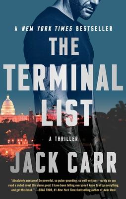 The Terminal List, 1: A Thriller - Carr, Jack