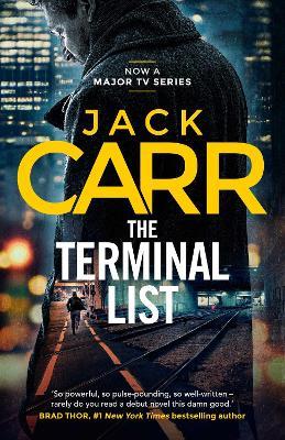 The Terminal List: James Reece 1 - Carr, Jack