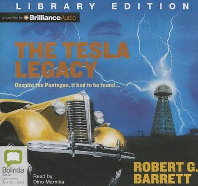 The Tesla Legacy - Barrett, Robert G, and Marnika, Dino (Read by)