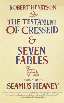 The Testament of Cresseid and Seven Fables - Henryson, Robert