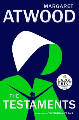 The Testaments: The Sequel to the Handmaid's Tale - Atwood, Margaret