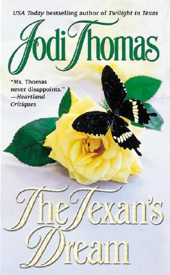 The Texan's Dream - Thomas, Jodi