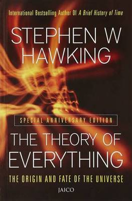 The Theory of Everything: The Origin and Fate of the Universe - Hawking, Stephen