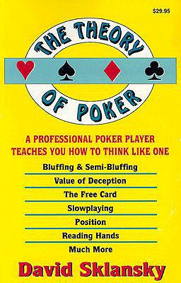 The Theory of Poker - Sklansky, David