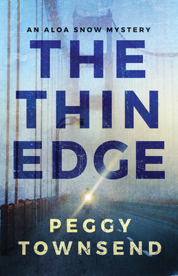 The Thin Edge - Townsend, Peggy