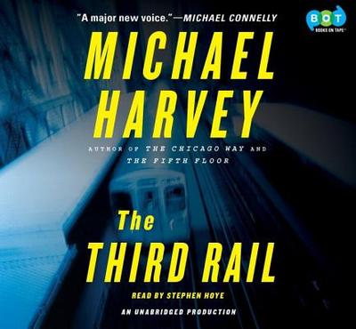 The Third Rail - Harvey, Michael, Mr., and Hoye, Stephen (Read by)