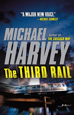 The Third Rail - Harvey, Michael, Mr.