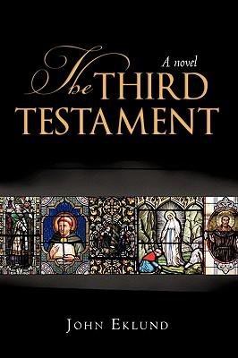 The Third Testament - John Eklund, Eklund
