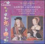The Thistle and the Rose: Music from the Carver Choirbook