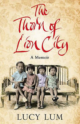 The Thorn of Lion City - Lum, Lucy