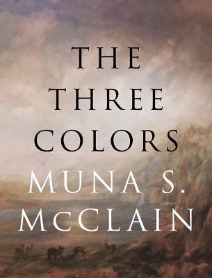 The Three Colors - McClain, Muna