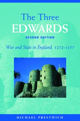 The Three Edwards - Prestwich, Michael, Professor
