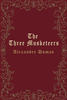 The Three Musketeers (Illustrated) - Dumas, Alexandre