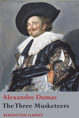 The Three Musketeers - Dumas, Alexandre