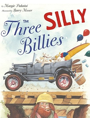 The Three Silly Billies - Palatini, Margie