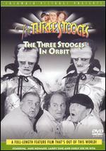 The Three Stooges: The Three Stooges in Orbit