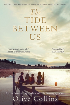 The Tide Between Us - Collins, Olive