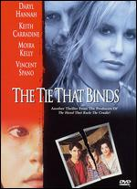 The Tie That Binds - Wesley Strick