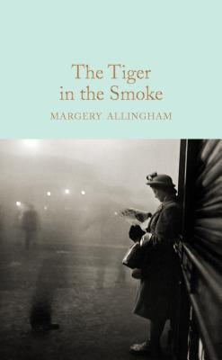 The Tiger in the Smoke - Allingham, Margery, and Paretsky, Sara (Introduction by)
