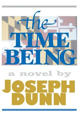 The Time Being - Dunn, Joseph