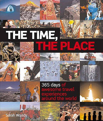 The Time, the Place - Woods, Sarah