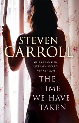 The Time We Have Taken - Carroll, Steven