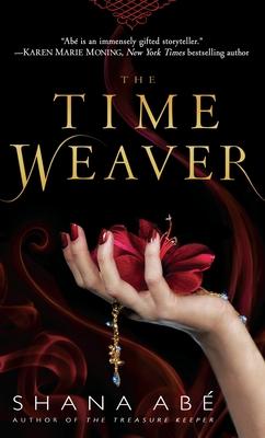 The Time Weaver - Abe, Shana