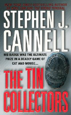The Tin Collectors - Cannell, Stephen J