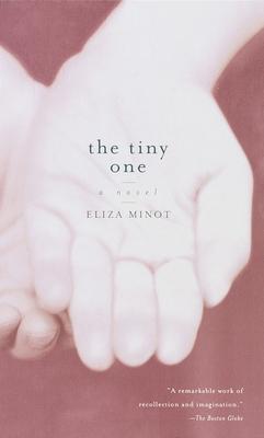 The Tiny One - Minot, Eliza