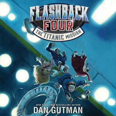 The Titanic Mission - Gutman, Dan, and Turetsky, Mark (Read by)
