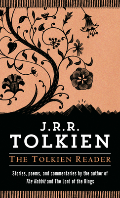 The Tolkien Reader - Tolkien, J R R