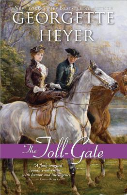 The Toll-Gate - Heyer, Georgette