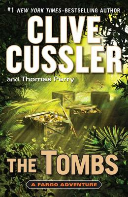 The Tombs - Cussler, Clive, and Perry, Thomas