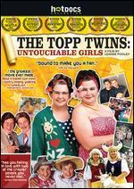 The Topp Twins: Untouchable Girls