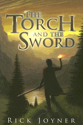 The Torch and the Sword - Joyner, Rick