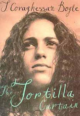 The Tortilla Curtain - Boyle, T. C