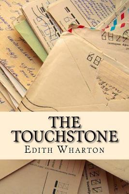 The Touchstone - Wharton, Edith