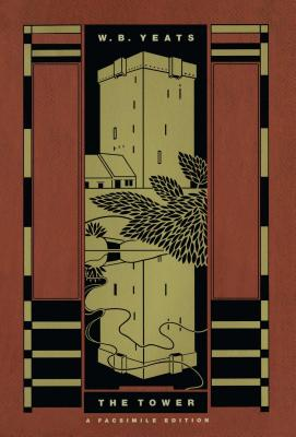The Tower: A Facsimile Edition - Yeats, William Butler