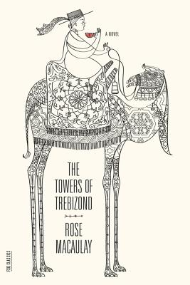 The Towers of Trebizond - Macaulay, Rose