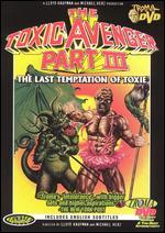 The Toxic Avenger, Part III: The Last Temptation of Toxie -