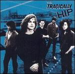 The Tragically Hip [Enhanced]