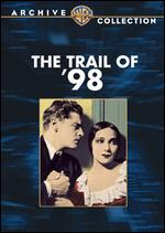 The Trail of '98 - Clarence Brown