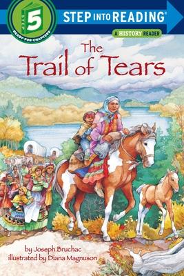 The Trail of Tears - Bruchac, Joseph