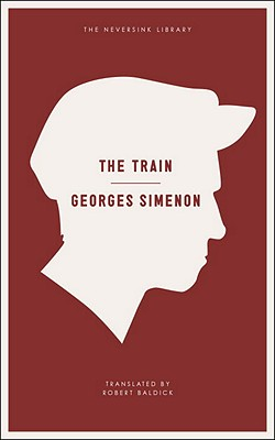 The Train - Simenon, Georges, and Baldick, Robert (Translated by)