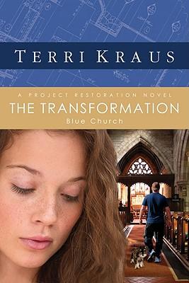 The Transformation - Kraus, Terri