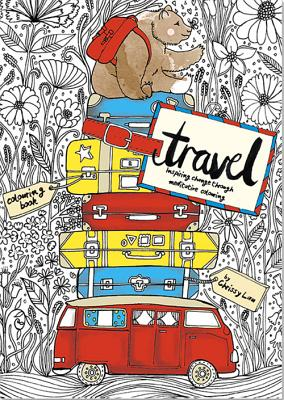 The Travel Coloring Book: Inspiring Change Through Meditative Coloring -