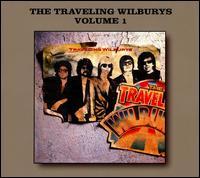 The Traveling Wilburys, Vol. 1 [Bonus Tracks] - The Traveling Wilburys